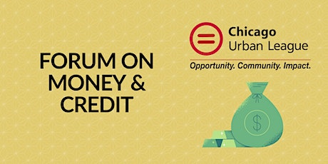 Chicago Urban League Forum on Money and Credit 2021 tickets