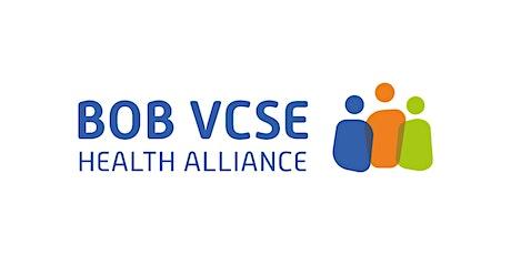 BOB VCSE Health Alliance Meeting tickets