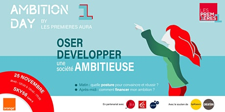 AMBITION DAY : Oser développer une société ambitieuse ! billets