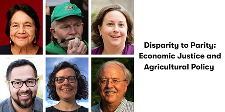 Disparity to Parity: Economic Justice & Agricultural Policy tickets