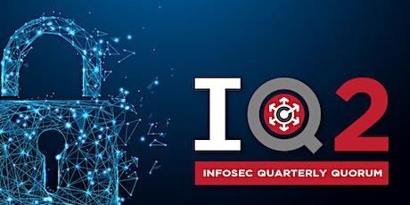 Infosec Quarterly Quorum tickets