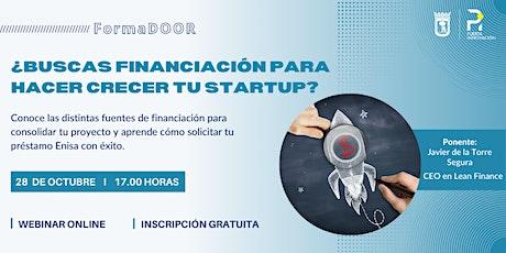 ¿Buscas financiación para hacer crecer tu startup? entradas