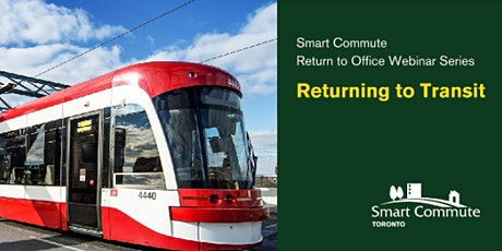 Smart Commute's Return to Office Webinar Series: Returning to Transit tickets