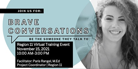 Region 11 Brave Conversations Virtual Training tickets