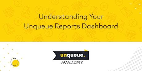 Understanding Your Unqueue Reports Dashboard (UNQ-REP) tickets