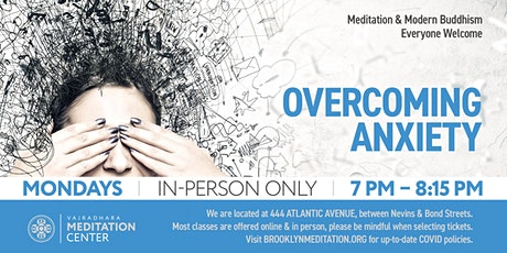 Overcoming Anxiety: Mondays in November (IN-PERSON ONLY) tickets