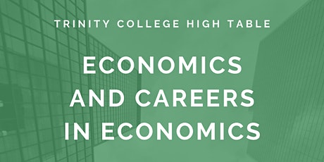 High Table: Economics and Careers in Economics tickets