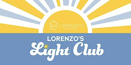 FREE Lorenzo's Light Club tickets