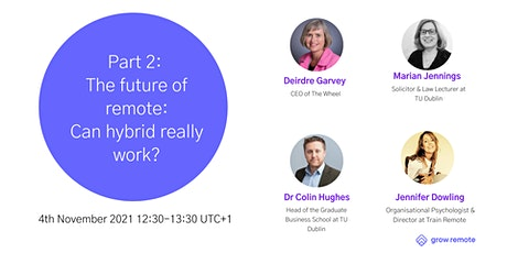 Part 2: The Future of Remote: Can Hybrid Really Work? tickets