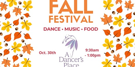 A Dancer's Place Fall Festival tickets