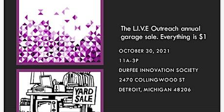 The L.I.V.E Outreach Annual Garage Sale tickets