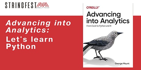 Advancing into Analytics: Let's Learn Python tickets