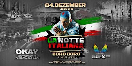 La Notte Italiana - BORO BORO Club Show Tickets