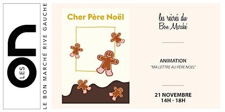 """Les ON: Animation """"Ma lettre au Père Noel"""" billets"""