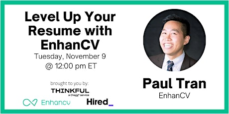 Level Up Your Resume with EnhanCV tickets