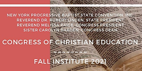 N.Y.P.B.S.C. - Congress of Christian Education - FALL INSTITUTE 2021 tickets