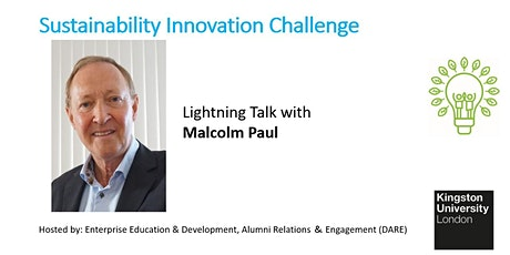 Sustainability Lightning Talk with Malcolm Paul - Founder & Chair, Anthesis tickets