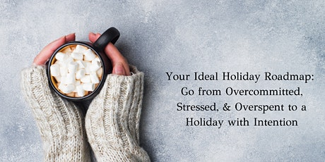 Your Ideal Holiday Roadmap tickets