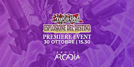 Premiere Event Yu-Gi-Oh! Sabato 30 Ottobre biglietti