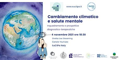 Cambiamento climatico e salute mentale biglietti