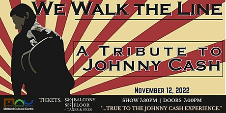 We Walk the Line: A Johnny Cash Tribute tickets