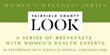 Fairfield County Look - Women's Wellness Series Package tickets