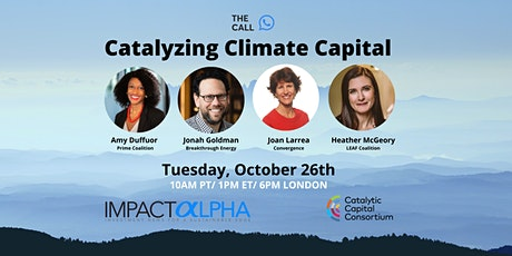 Agents of Impact Call 33: Catalyzing Climate Capital tickets