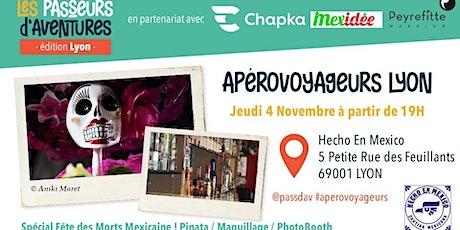 ApéroVoyageurs Lyon - 4 novembre 2021 - Mexique et Dias de los muertos billets