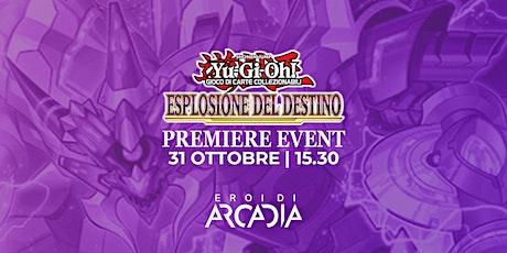 Premiere Event Yu-Gi-Oh! Domenica 31 Ottobre biglietti
