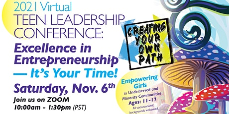 Creating Your Own Path - Annual Teen Leadership Conference tickets