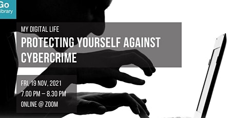 Protecting Yourself Against Cybercrime | My Digital Life tickets
