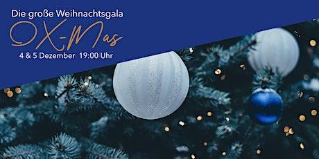 OX-Mas Weihnachtsgala Tickets