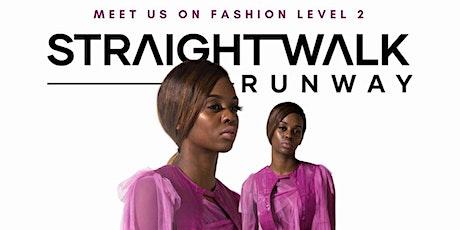 Straight Walk Runway - Grand Opening tickets