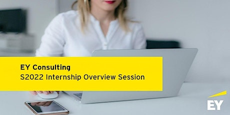 EY Consulting Calgary Overview Session - Internships S2022 tickets