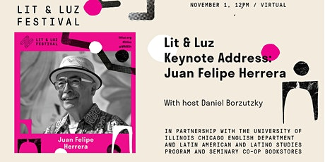 Lit & Luz Keynote Address: Juan Felipe Herrera boletos