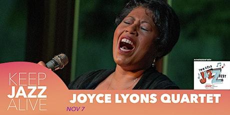 Joyce Lyons Quartet - Keep Jazz Alive tickets