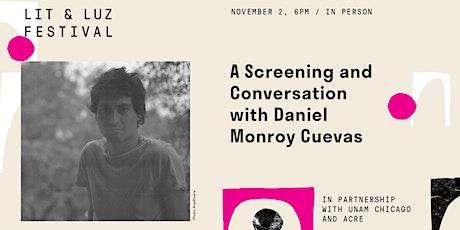 A Screening and Conversation with Daniel Monroy Cuevas tickets