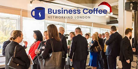 Christmas Business Coffee Networking London by PBLINK 03.12.21 tickets