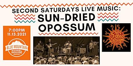 Barrel House Second Saturdays Concert: SUN-DRIED OPOSSUM tickets