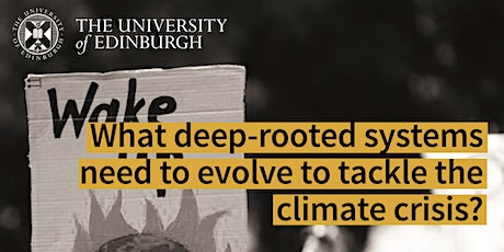 What deep-rooted systems need to evolve to tackle the climate crisis? tickets