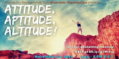 gTM Online Club Meeting #1162 - Theme: Attitude, Aptitude, Altitude! tickets