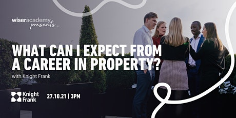 Wiser Academy presents... What can I expect from a career in property? tickets