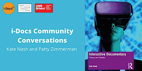 i-Docs Community Conversations with Kate Nash and Patty Zimmermann tickets