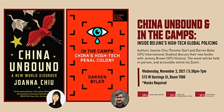 China Unbound &  In the Camps: Inside Beijing's High-Tech Global Policing tickets