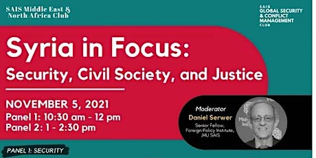 PANEL ONE: Syria in Focus - Security, Civil Society, and Justice tickets