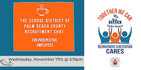 Palm Beach Schools Fall  Non-Traditional Educator Recruitment Chat tickets