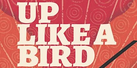 Up Like A Bird - Book Launch tickets