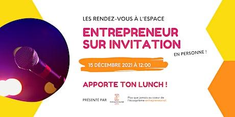 Entrepreneur sur invitation billets