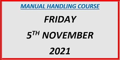 Manual Handling Course: Friday 5th November 2021 tickets