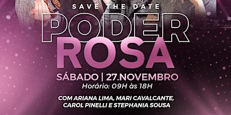 PODER ROSA - 27 de NOVEMBRO ingressos